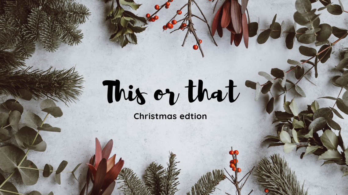 This or that christmas edition
