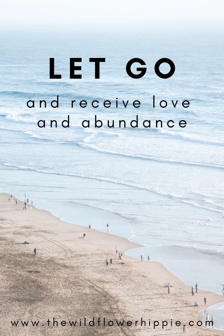 Let go and receive love and abundance