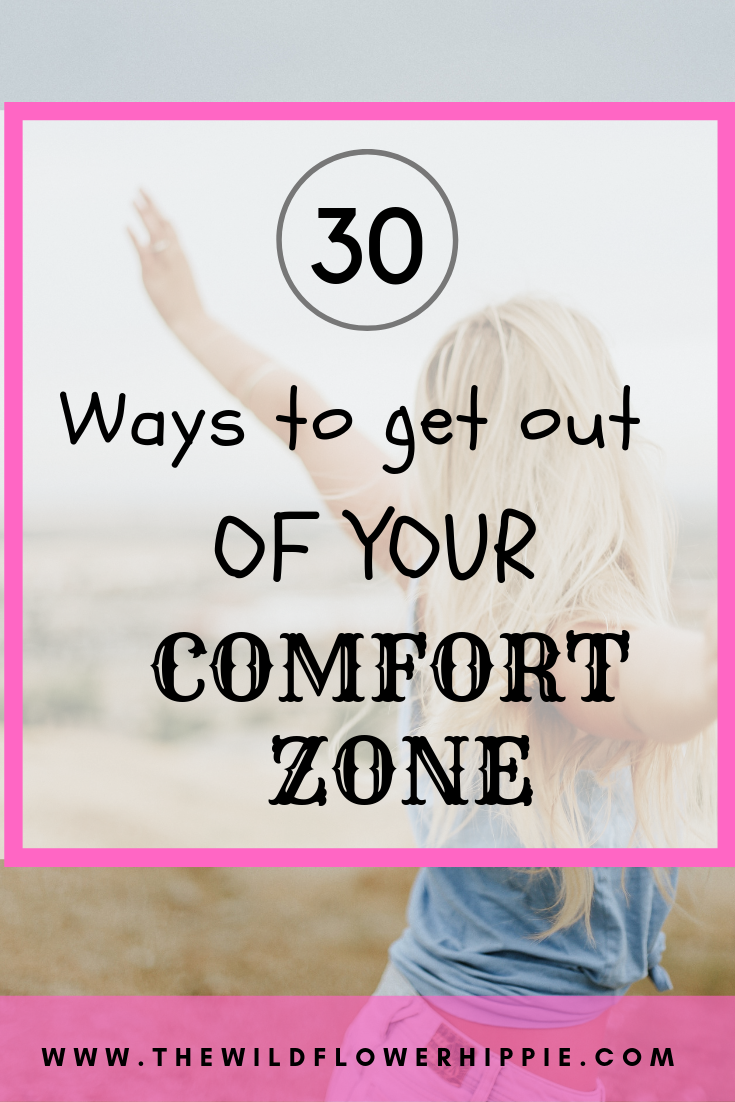 30 ways to get out of your comfort zone (2)