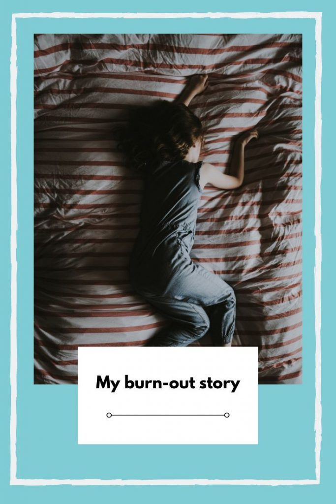 My burn-out story